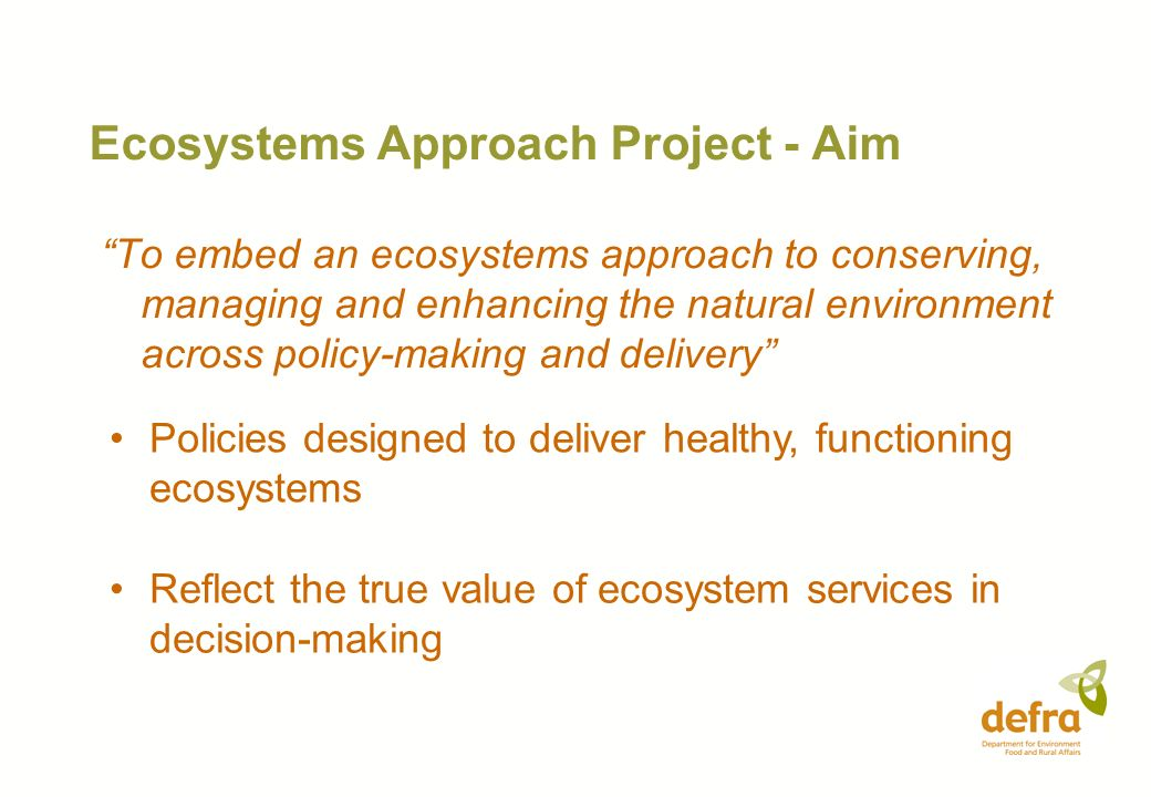 Ecosystems Approach Project - Aim