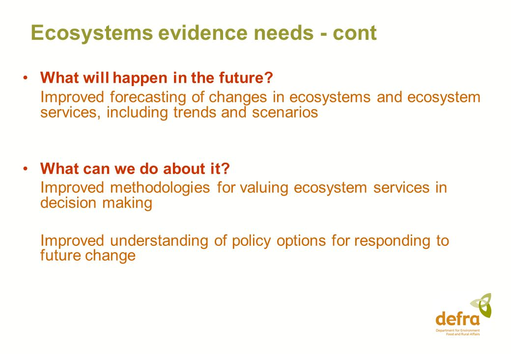Ecosystems evidence needs - cont