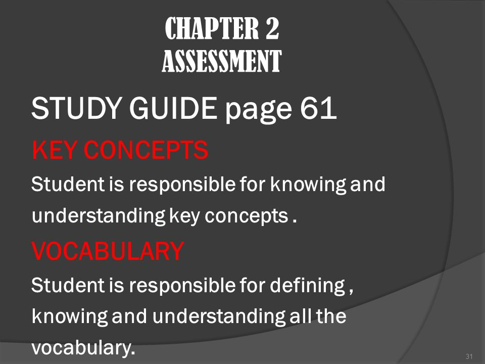 STUDY GUIDE page 61 CHAPTER 2 ASSESSMENT KEY CONCEPTS VOCABULARY