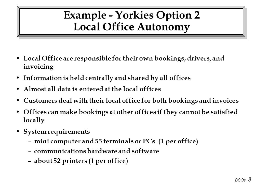 Example - Yorkies Option 2 Local Office Autonomy