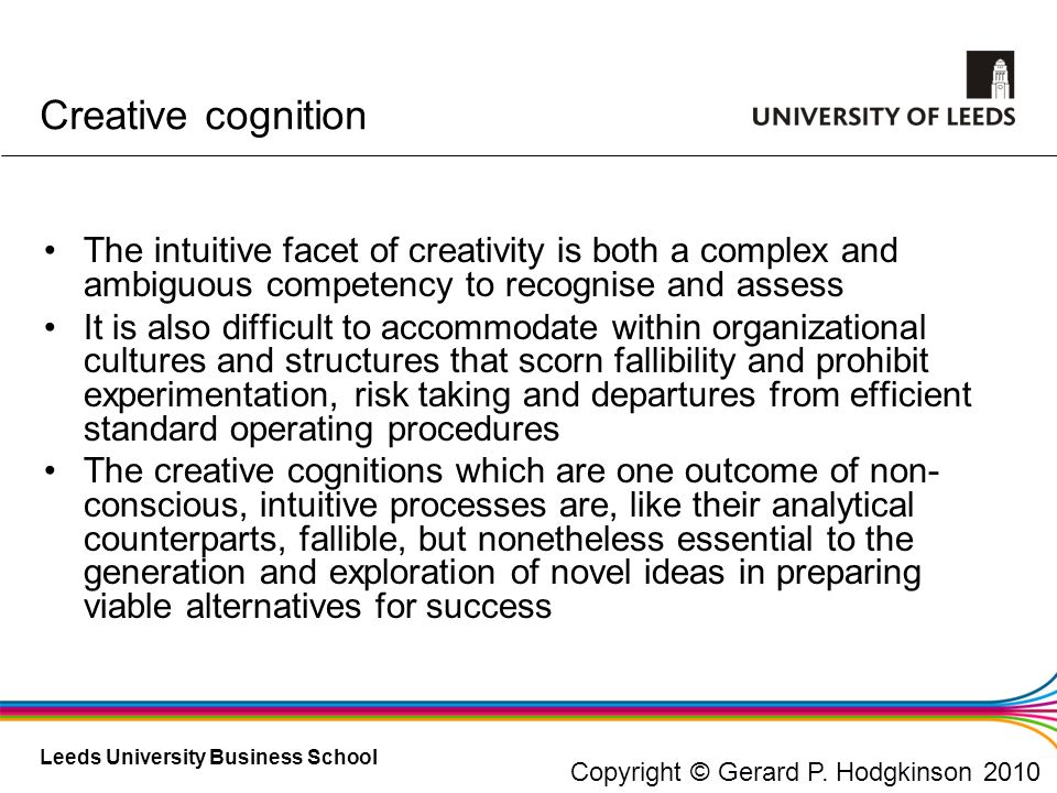 Creative cognition The intuitive facet of creativity is both a complex and ambiguous competency to recognise and assess.