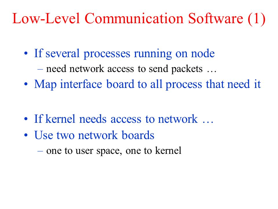 Low-Level Communication Software (1)
