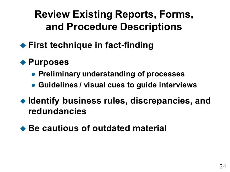 Review Existing Reports, Forms, and Procedure Descriptions