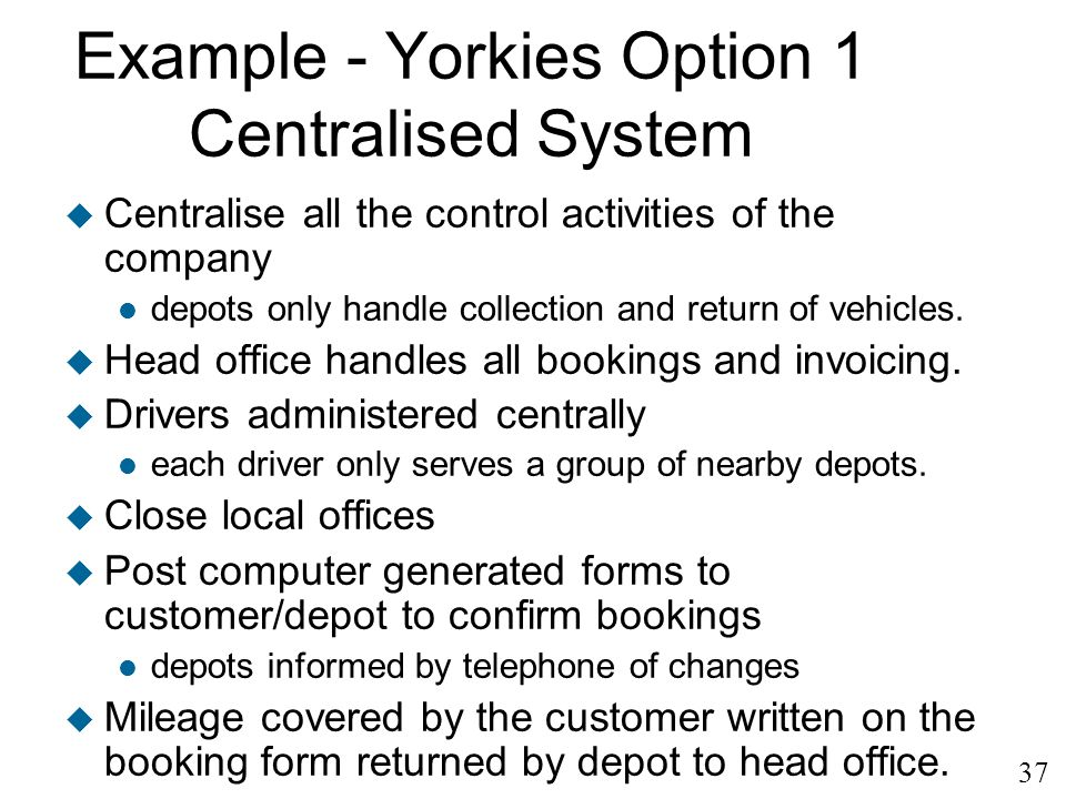 Example - Yorkies Option 1 Centralised System