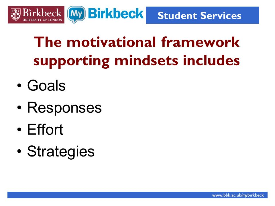 The motivational framework supporting mindsets includes