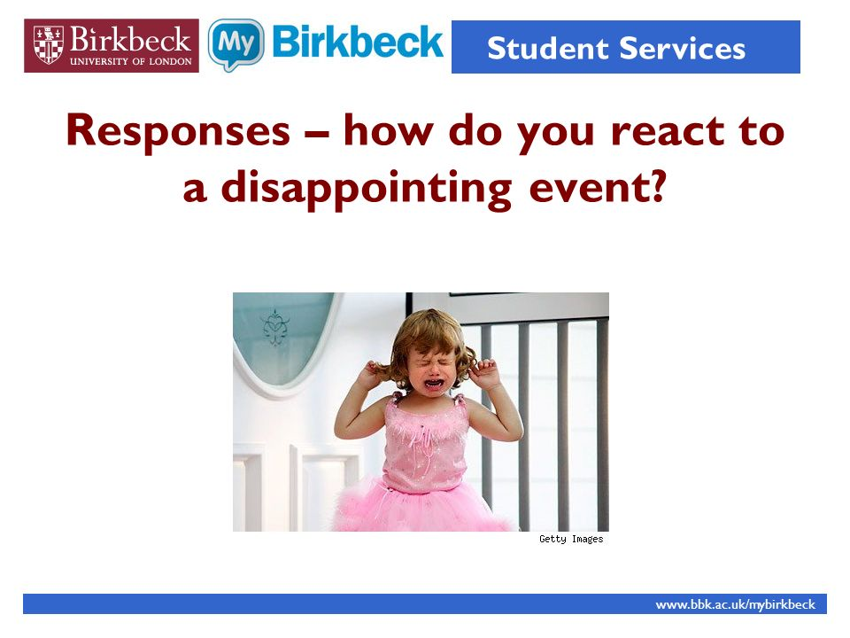 Responses – how do you react to a disappointing event