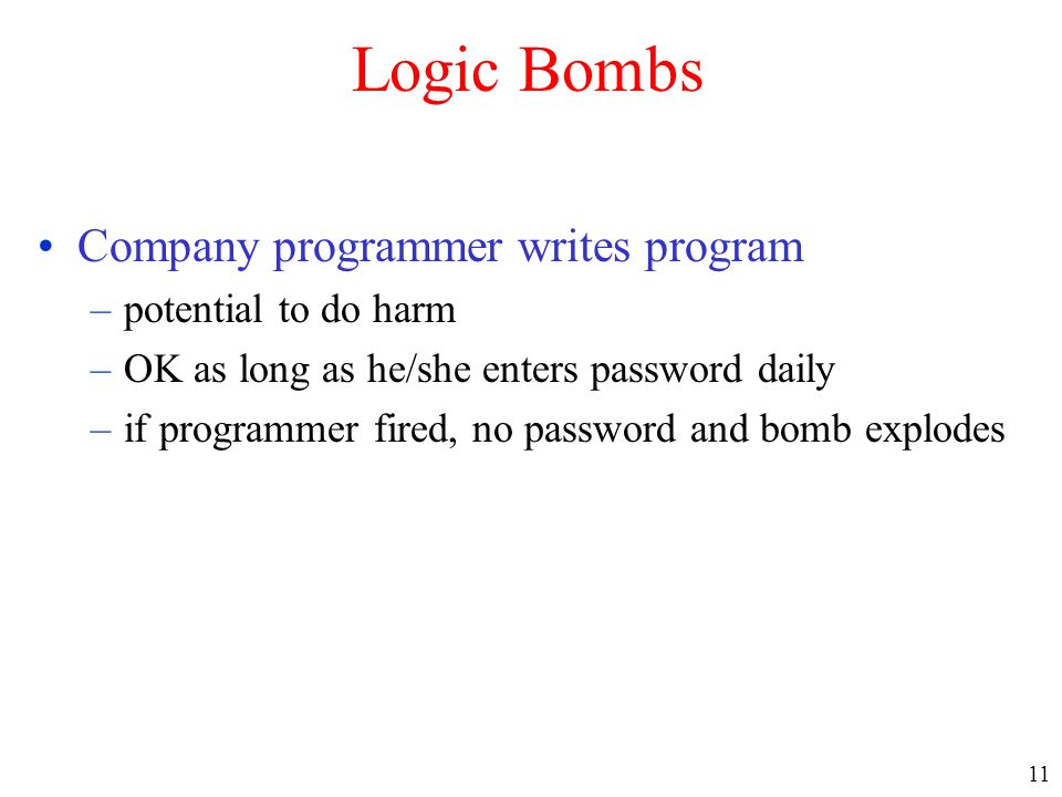 Logic Bombs Company programmer writes program potential to do harm