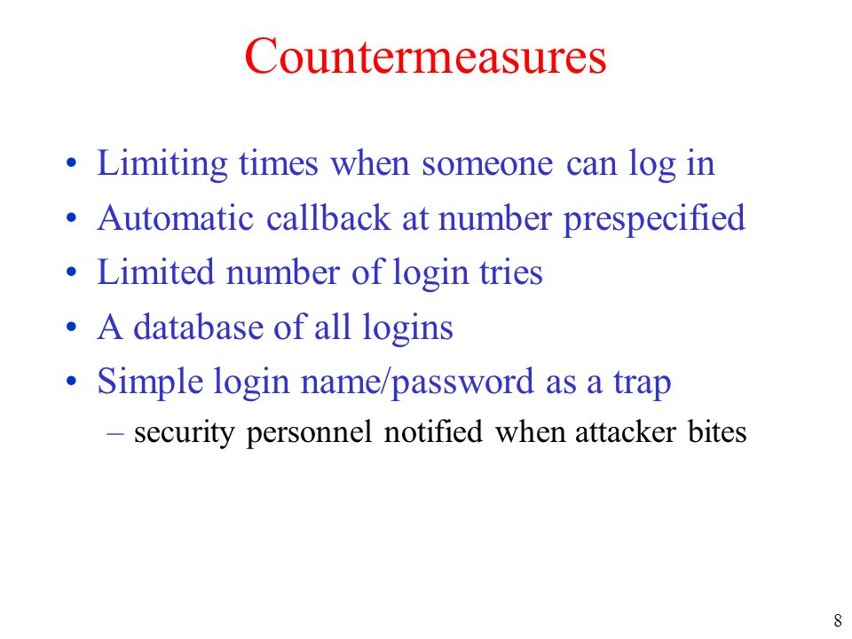 Countermeasures Limiting times when someone can log in