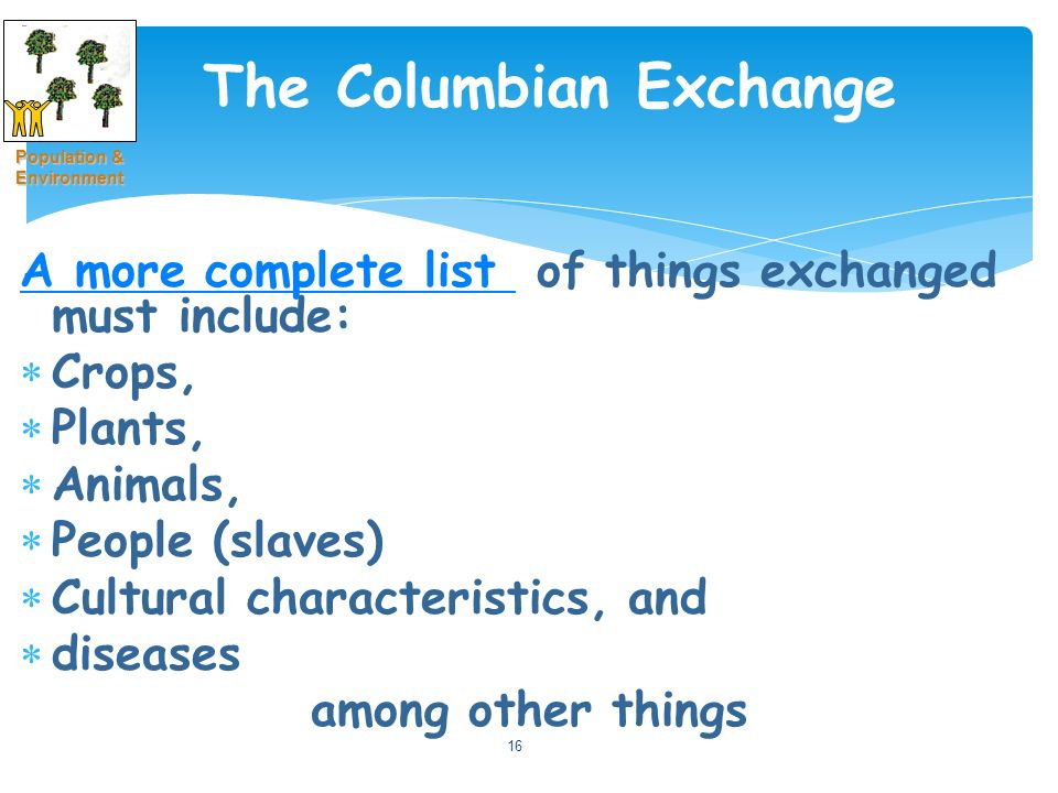columbian exchange europe and the americas essay The columbian exchange: plants,  in the space of this essay,  but europe had nothing like the rattlesnake nor north america anything like the humped camel.