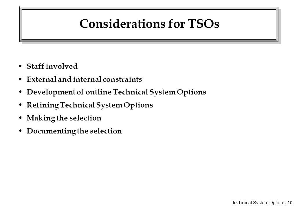 Considerations for TSOs