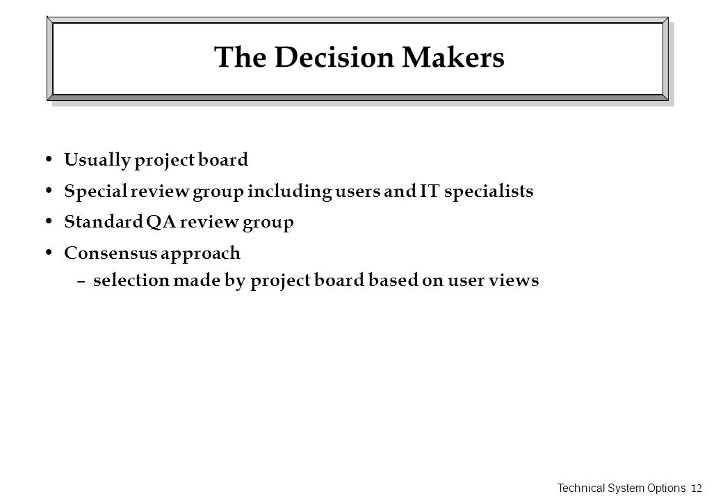 The Decision Makers Usually project board