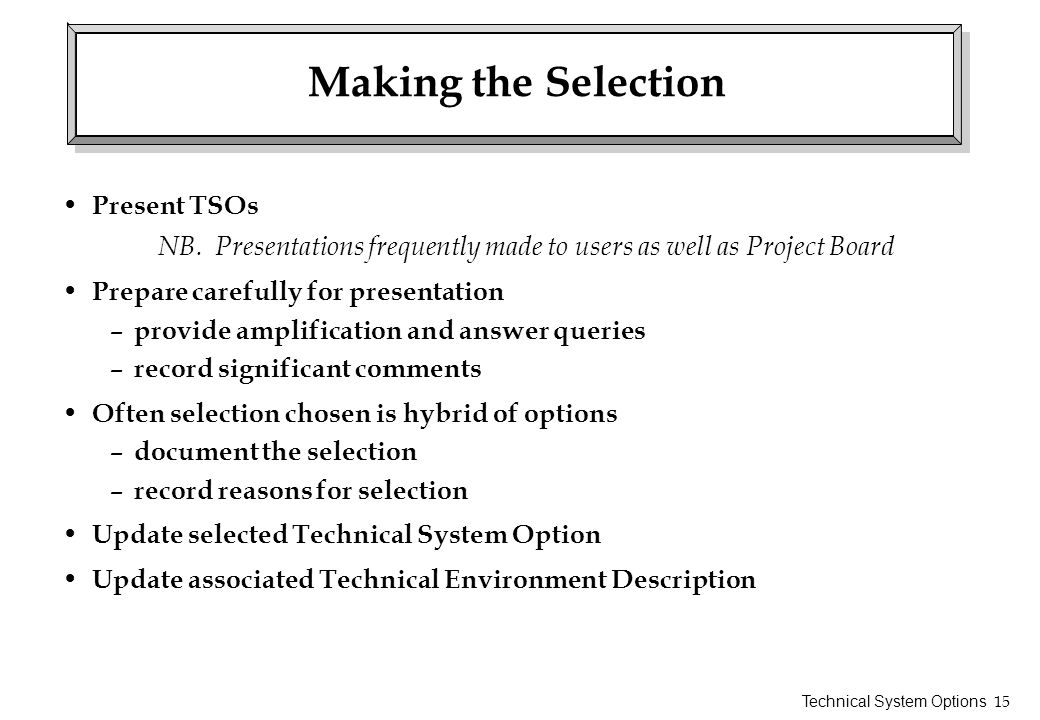 Making the Selection Present TSOs