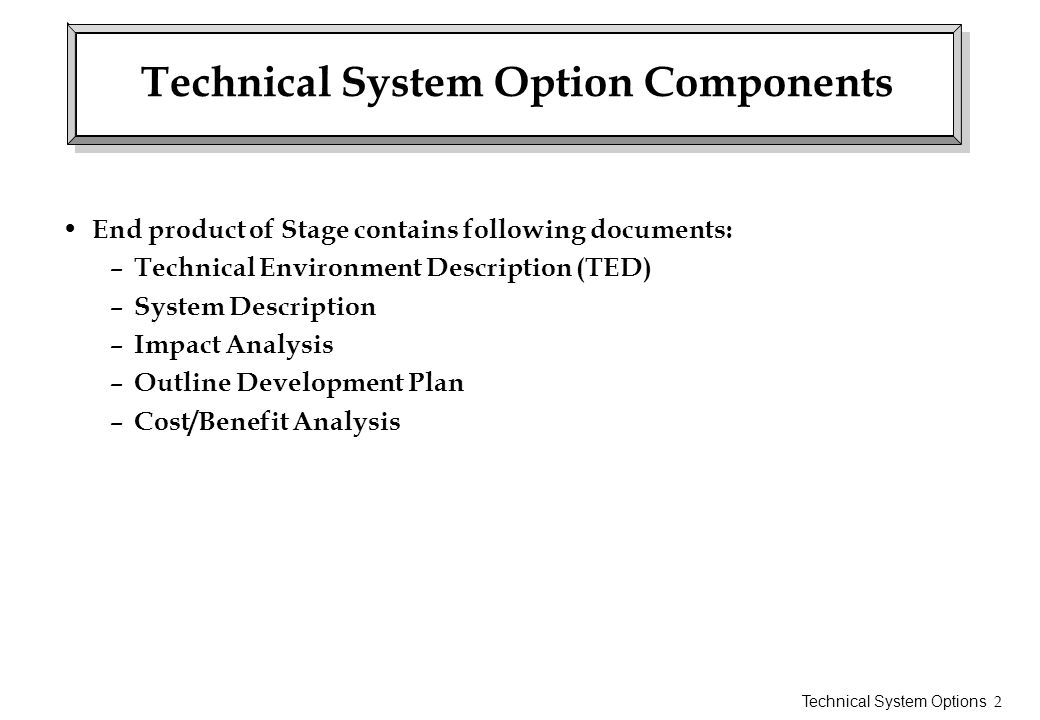 Technical System Option Components