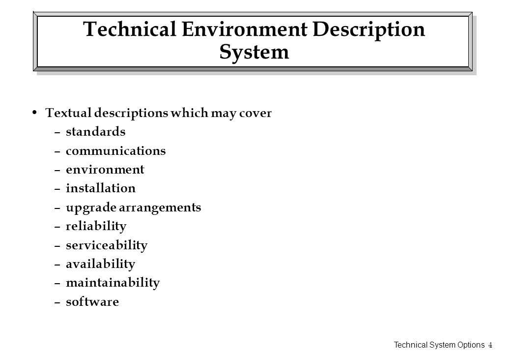 Technical Environment Description System