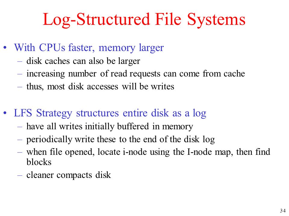 Log-Structured File Systems
