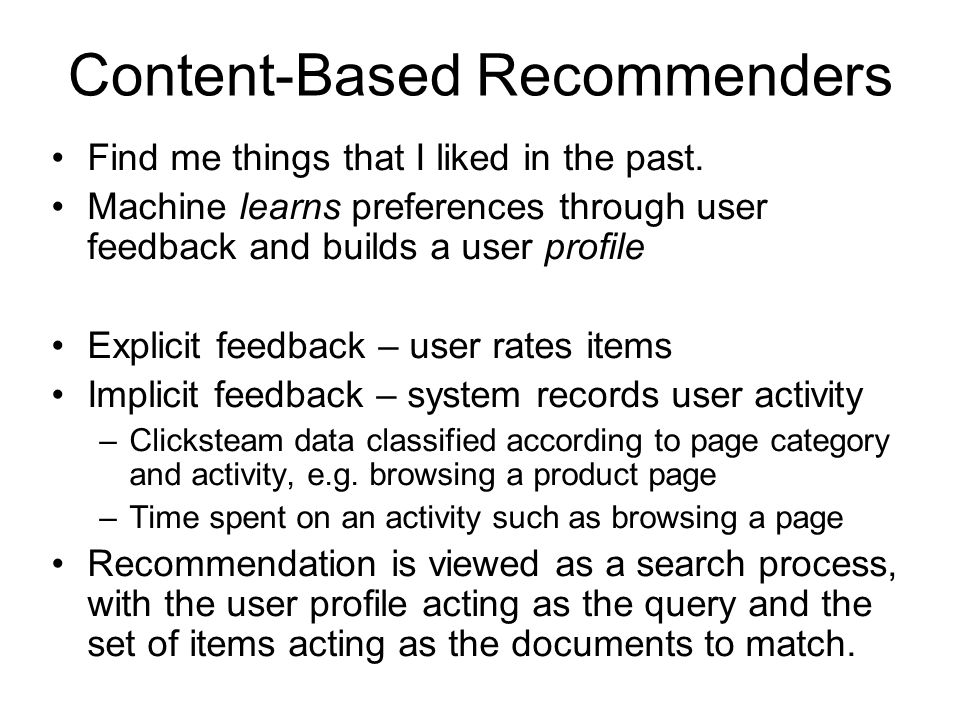 Content-Based Recommenders