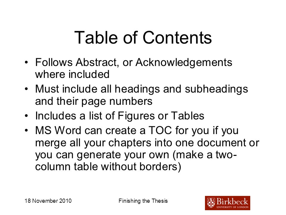 Table of Contents Follows Abstract, or Acknowledgements where included