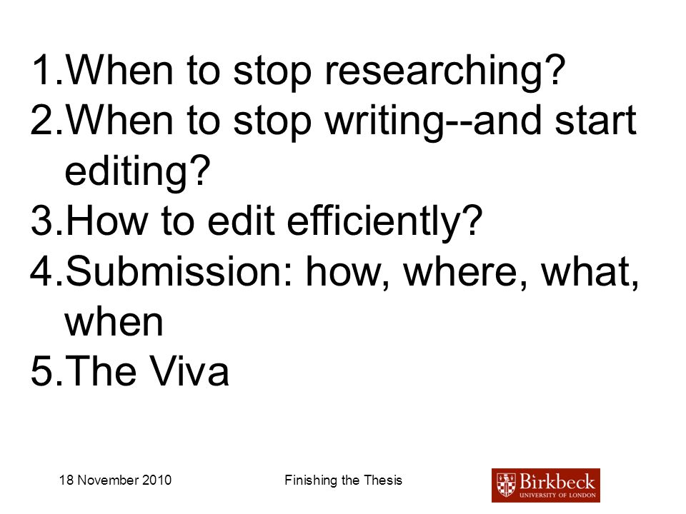 When to stop researching When to stop writing--and start editing