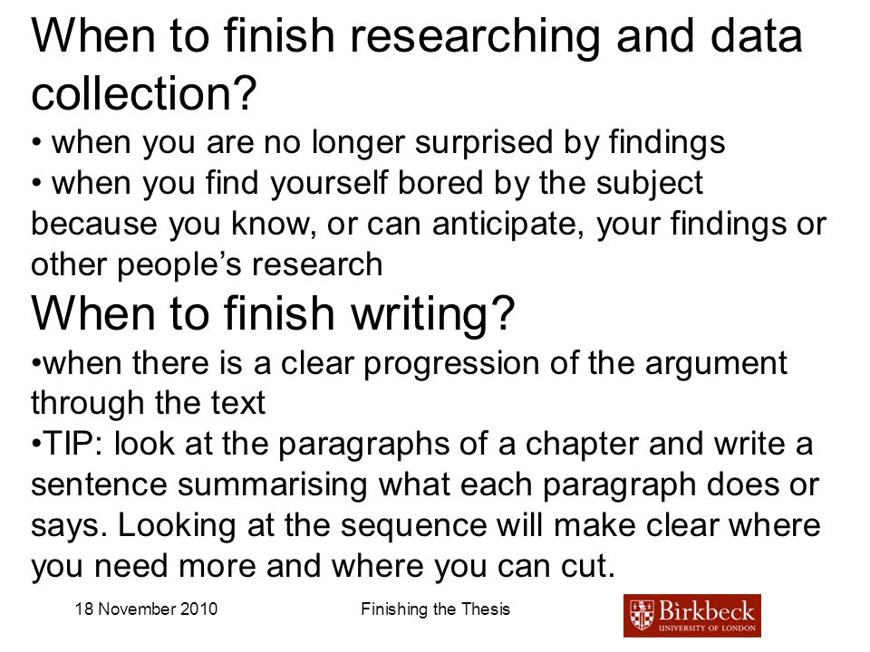 When to finish researching and data collection