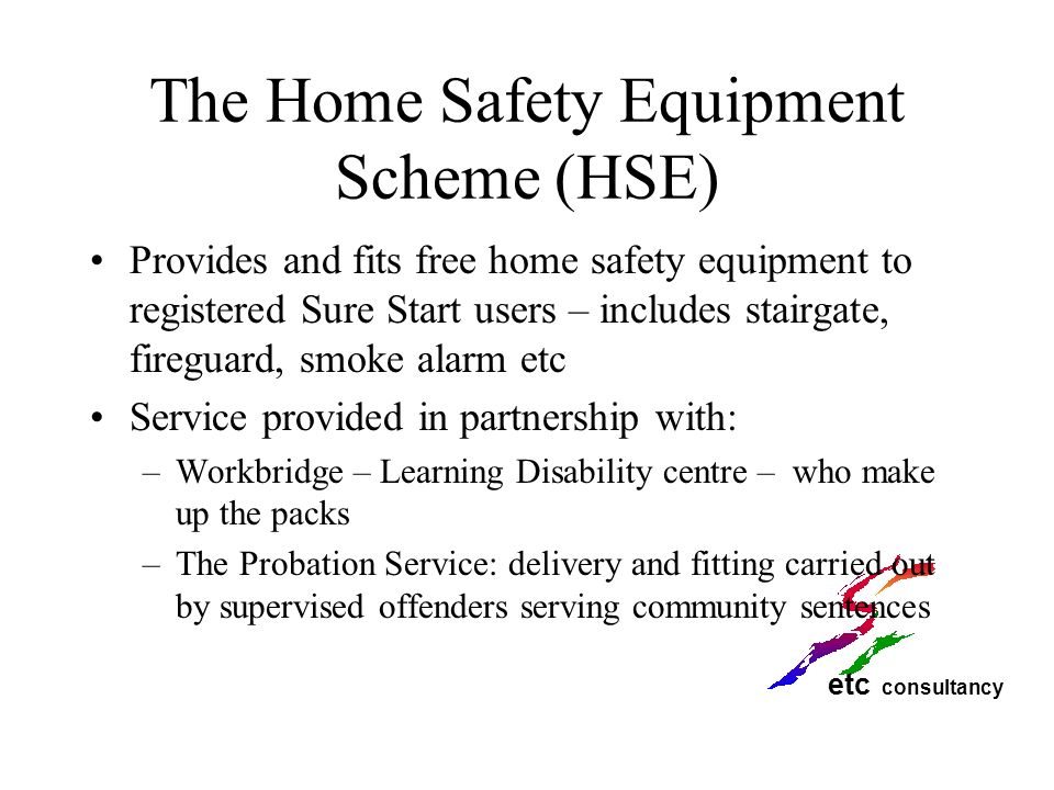 The Home Safety Equipment Scheme (HSE)