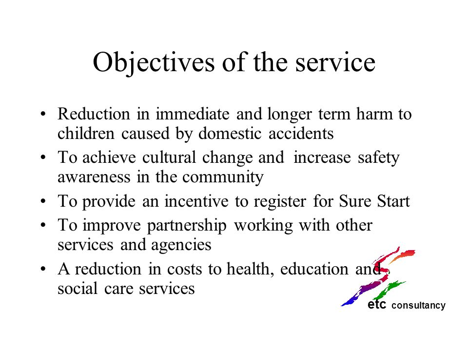 Objectives of the service