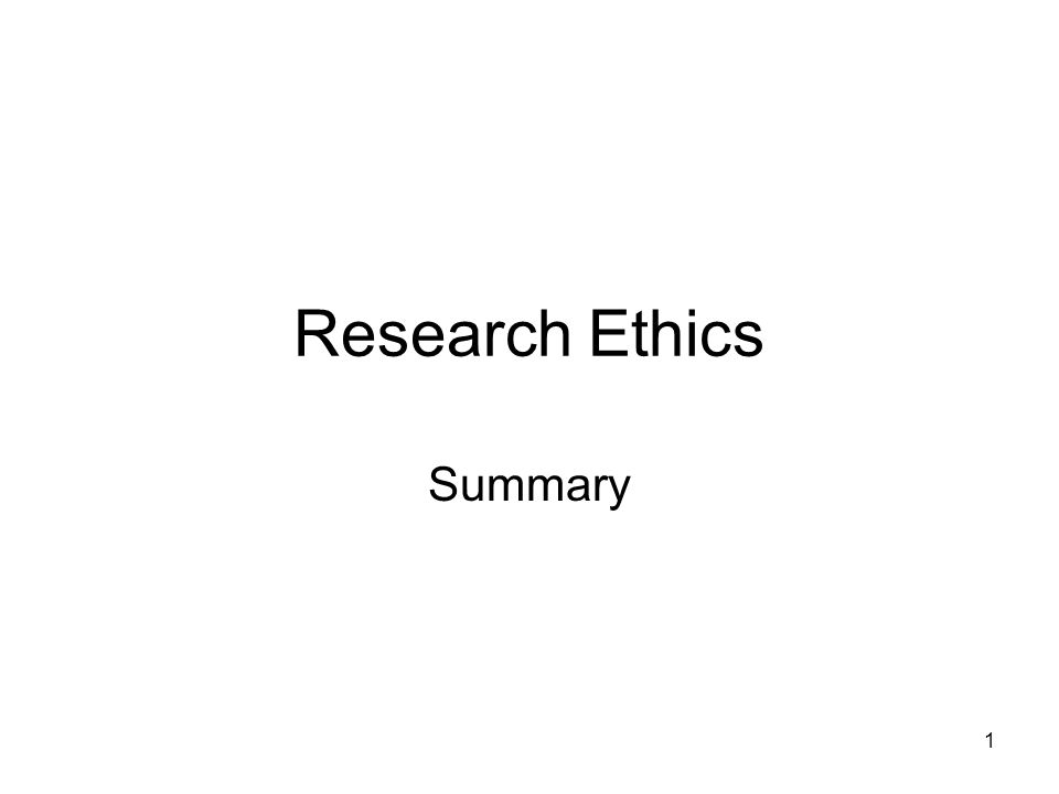 Research Ethics Summary