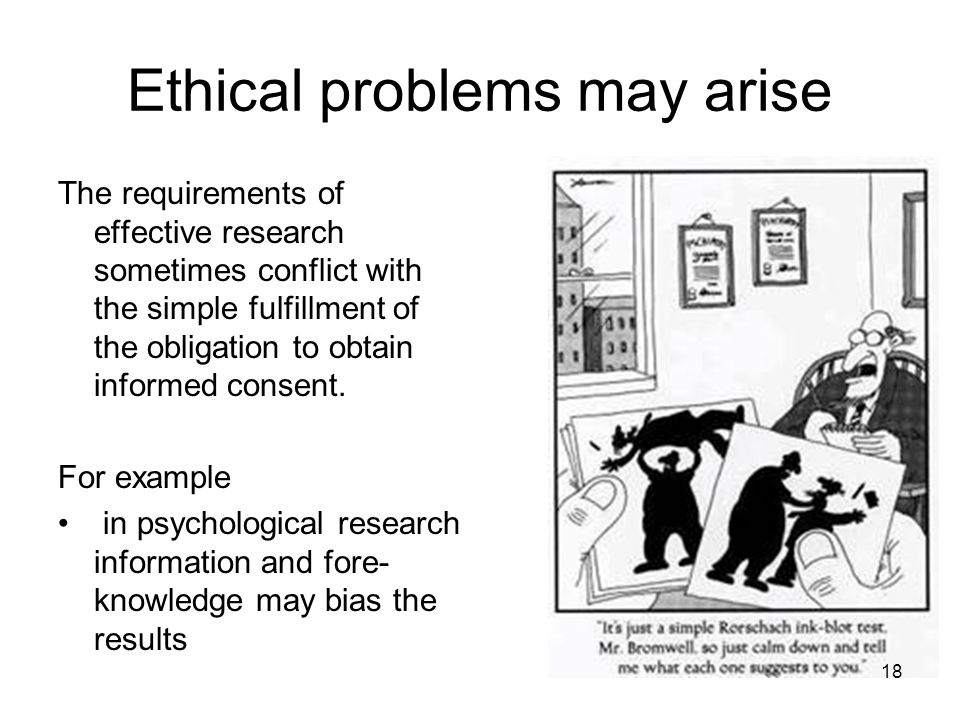 Ethical problems may arise
