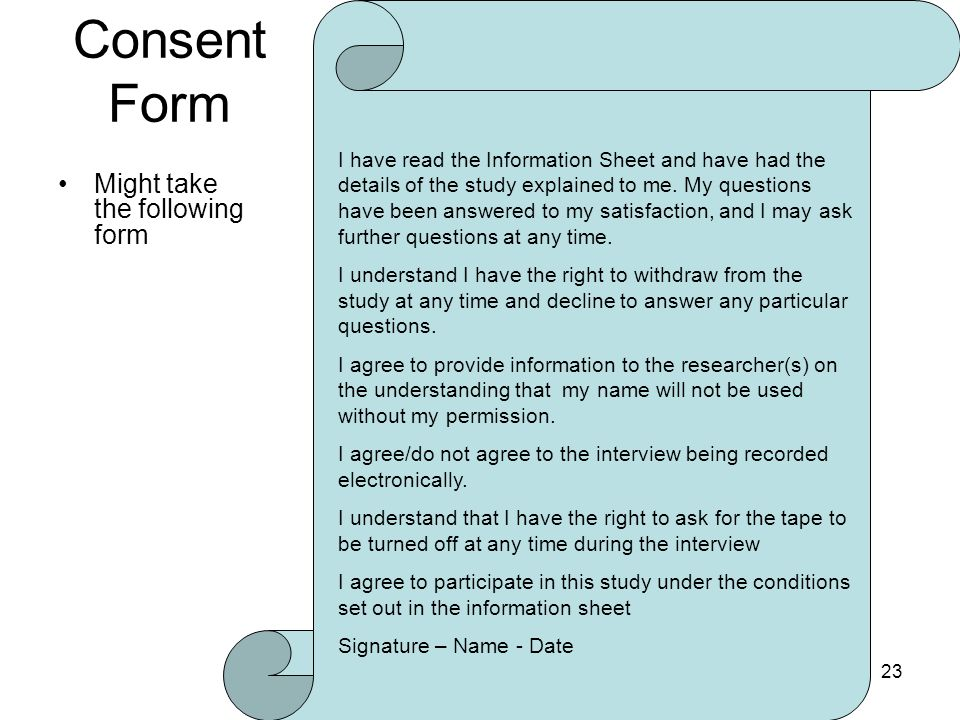 Consent Form Might take the following form