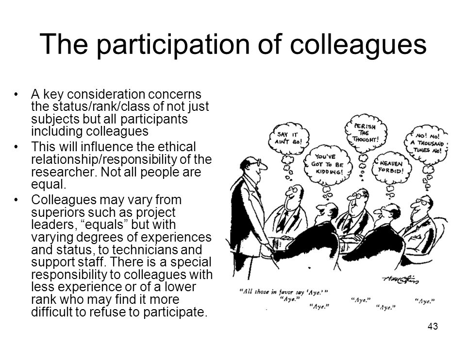The participation of colleagues