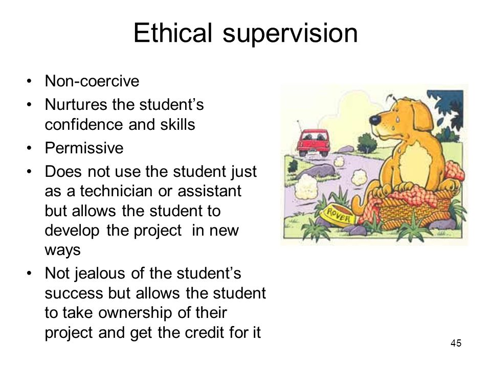 Ethical supervision Non-coercive