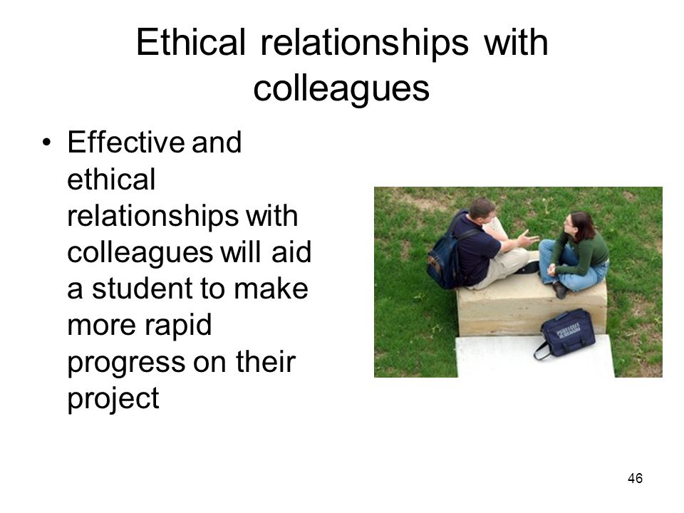 Ethical relationships with colleagues