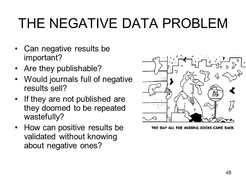 THE NEGATIVE DATA PROBLEM
