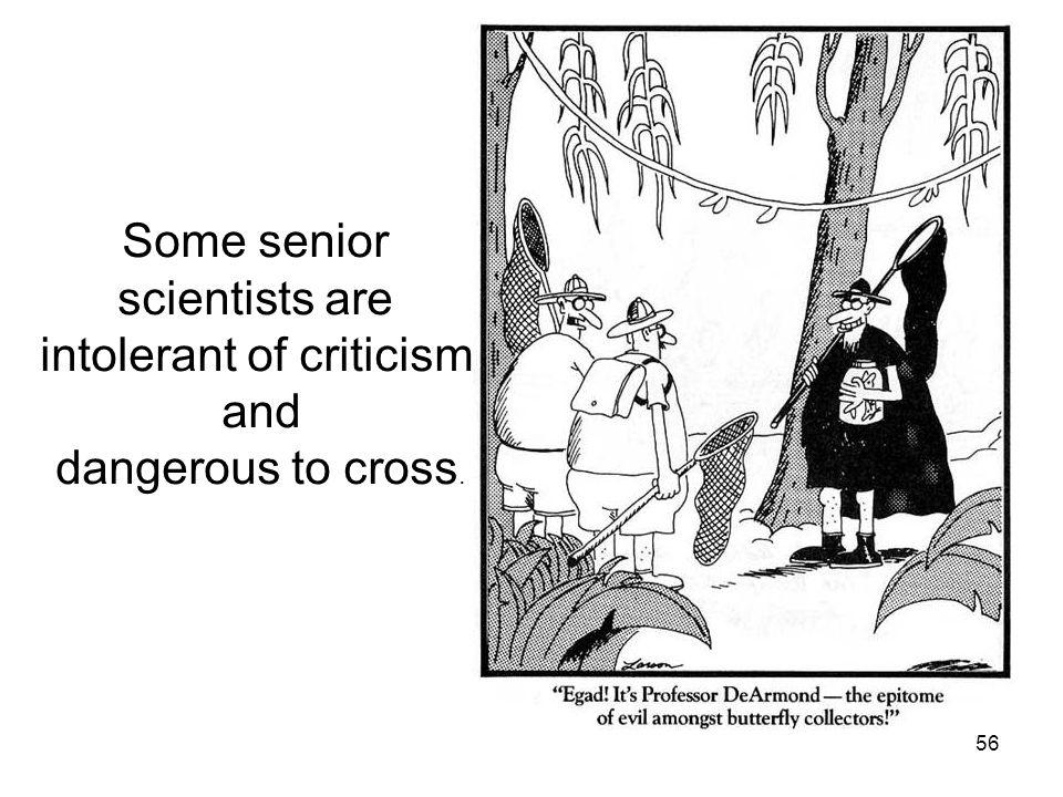 intolerant of criticism