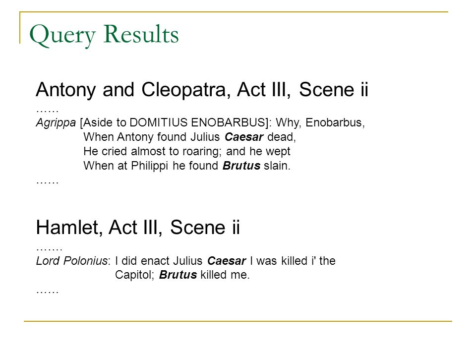Query Results Antony and Cleopatra, Act III, Scene ii