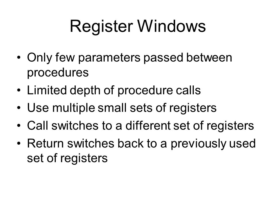 Register Windows Only few parameters passed between procedures