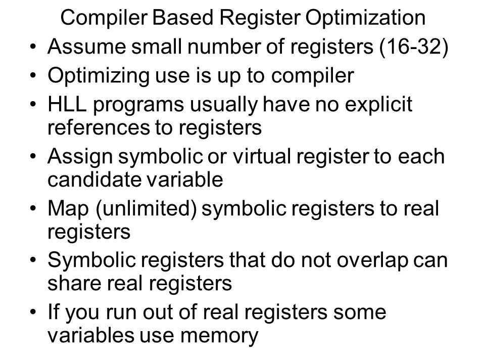 Compiler Based Register Optimization