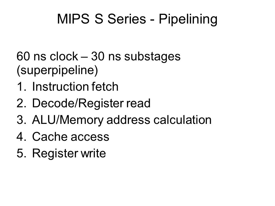 MIPS S Series - Pipelining