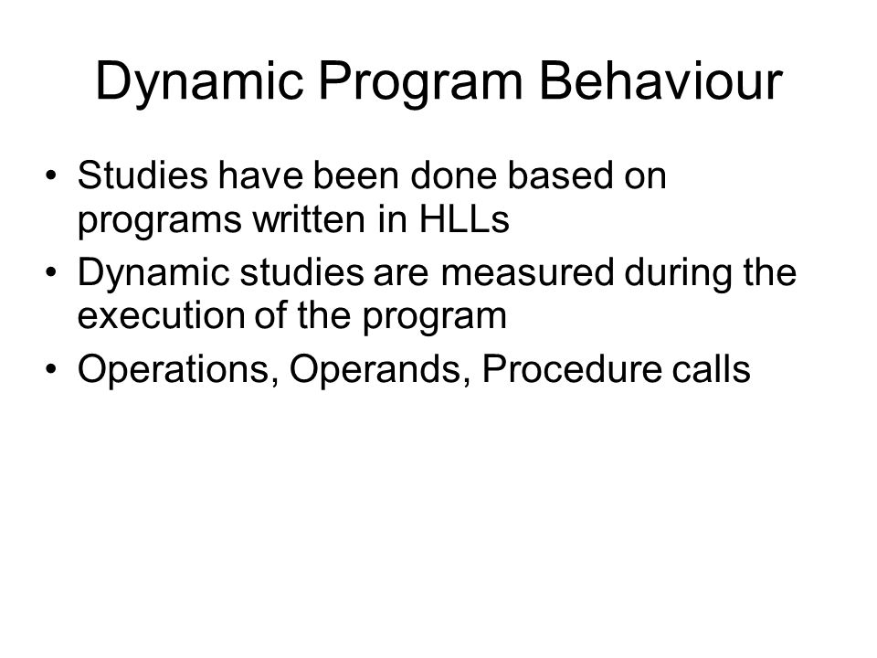Dynamic Program Behaviour