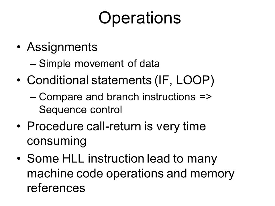 Operations Assignments Conditional statements (IF, LOOP)