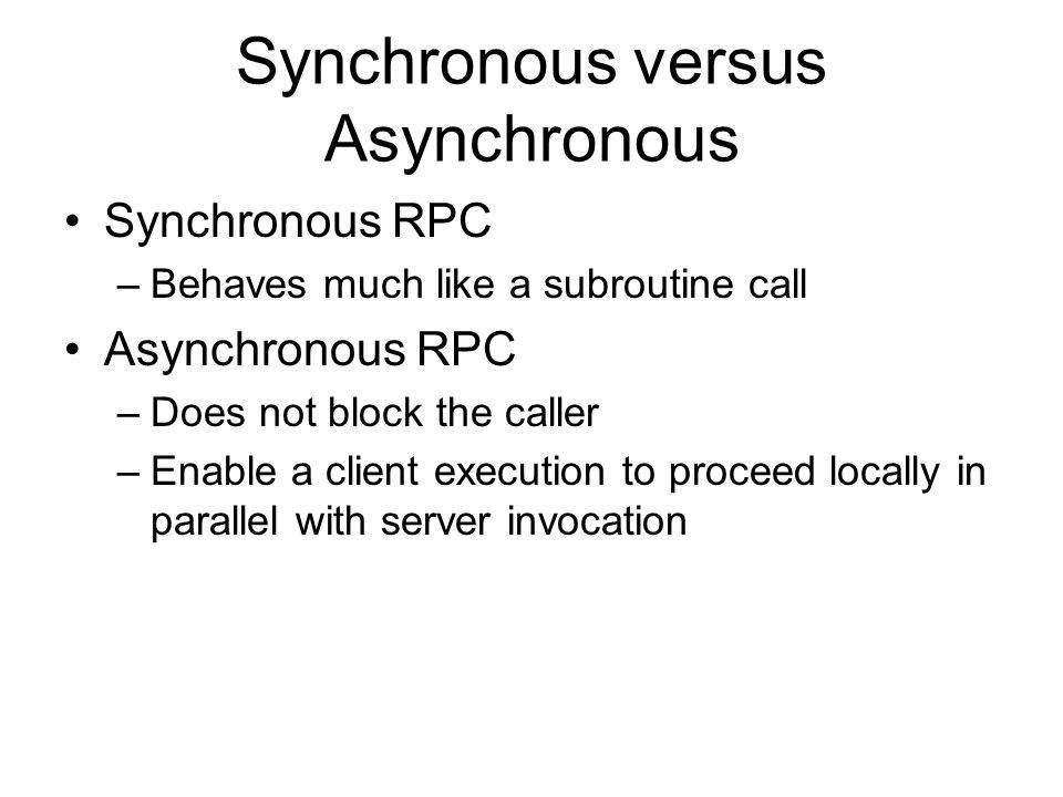 Synchronous versus Asynchronous