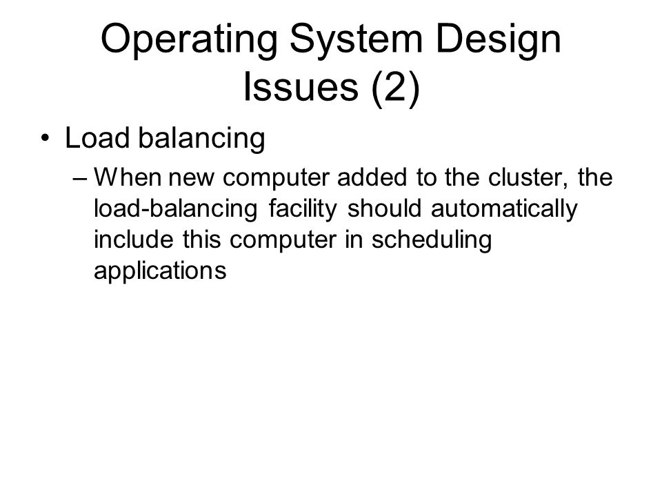 Operating System Design Issues (2)