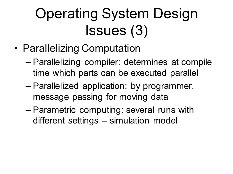 Operating System Design Issues (3)