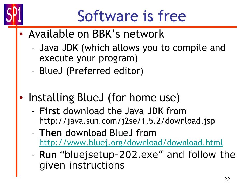 Software is free Available on BBK's network