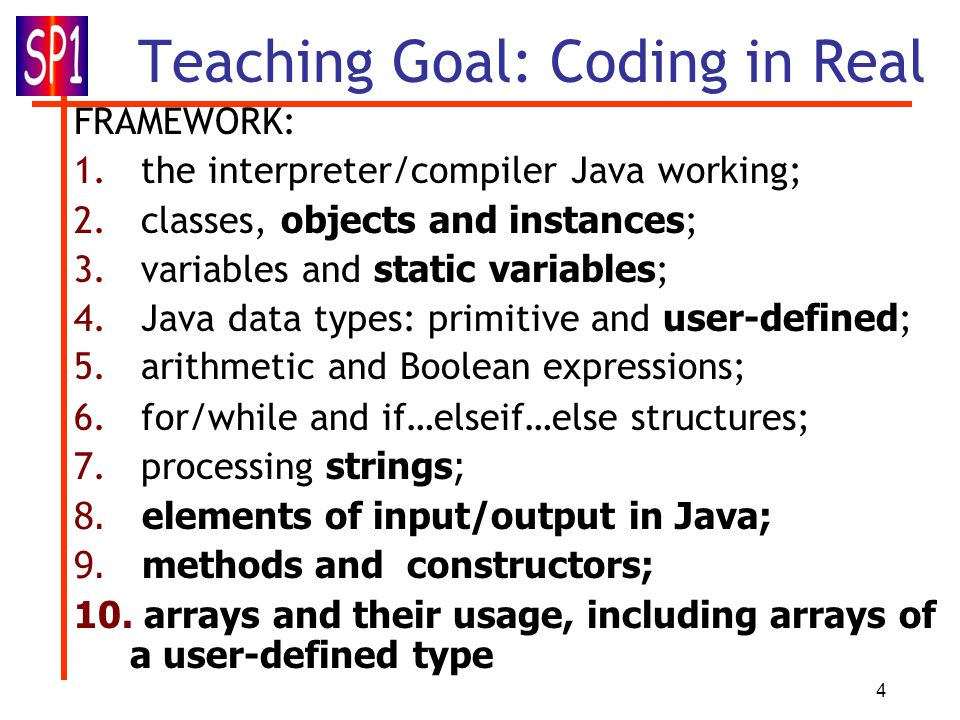 Teaching Goal: Coding in Real