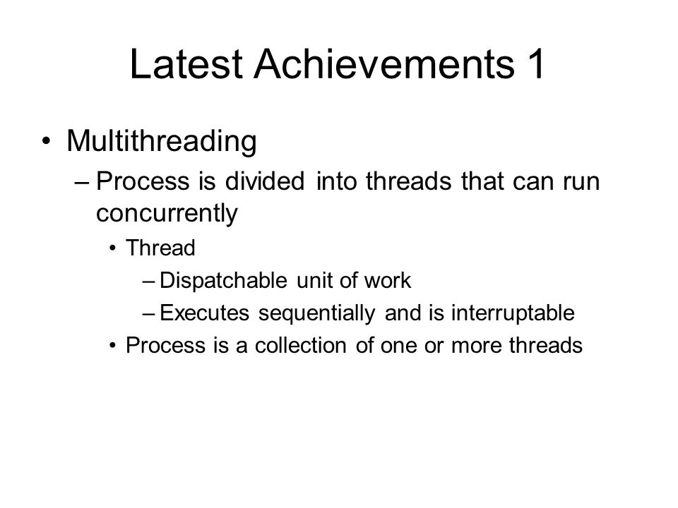 Latest Achievements 1 Multithreading