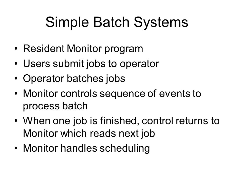 Simple Batch Systems Resident Monitor program
