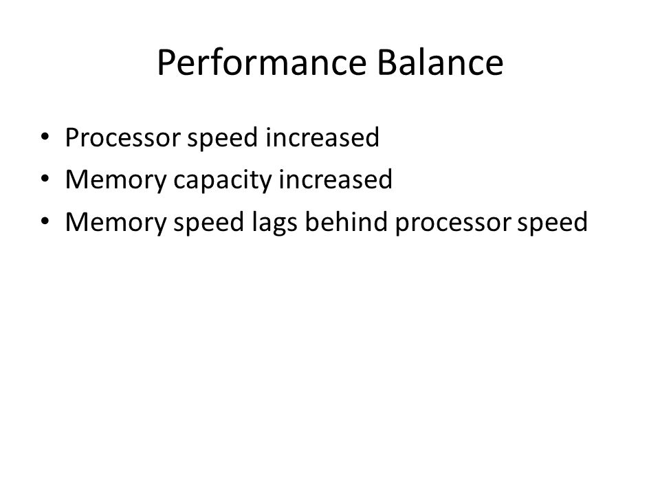 Performance Balance Processor speed increased
