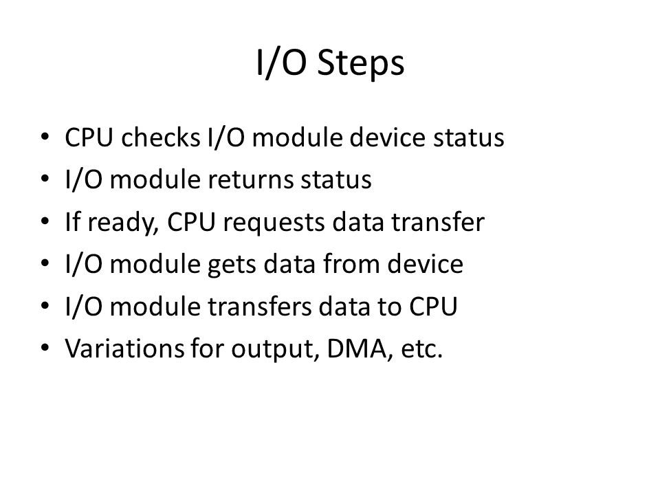 I/O Steps CPU checks I/O module device status