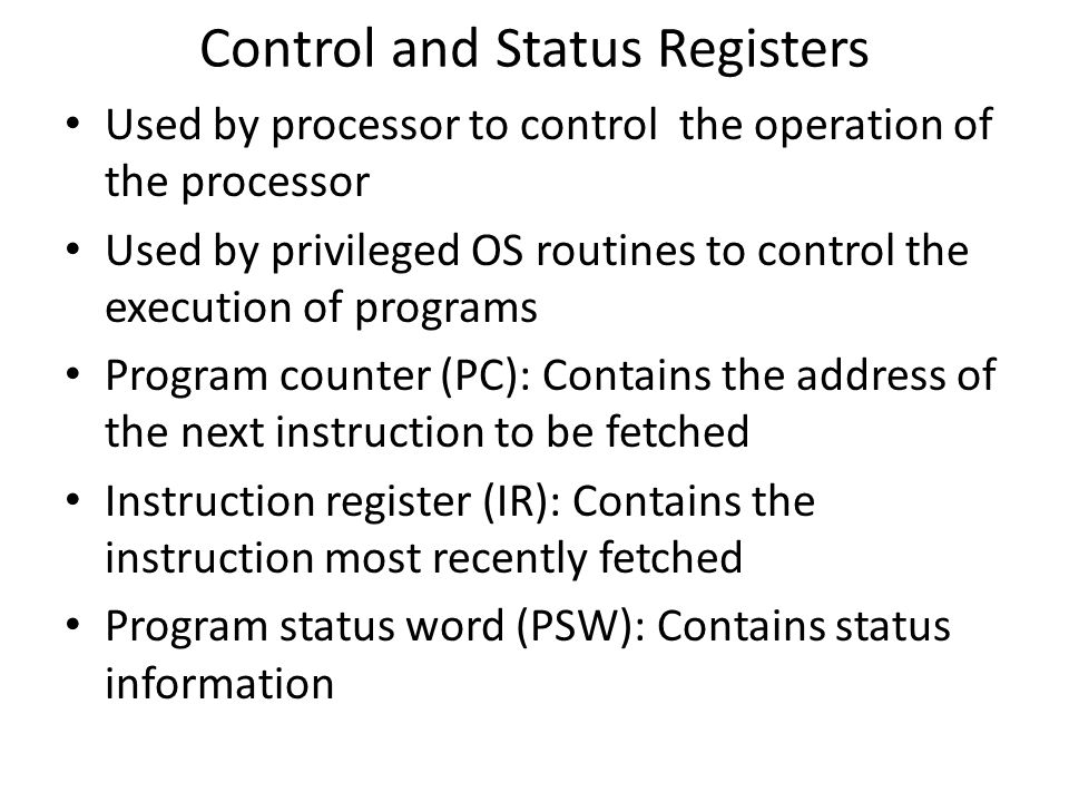 Control and Status Registers