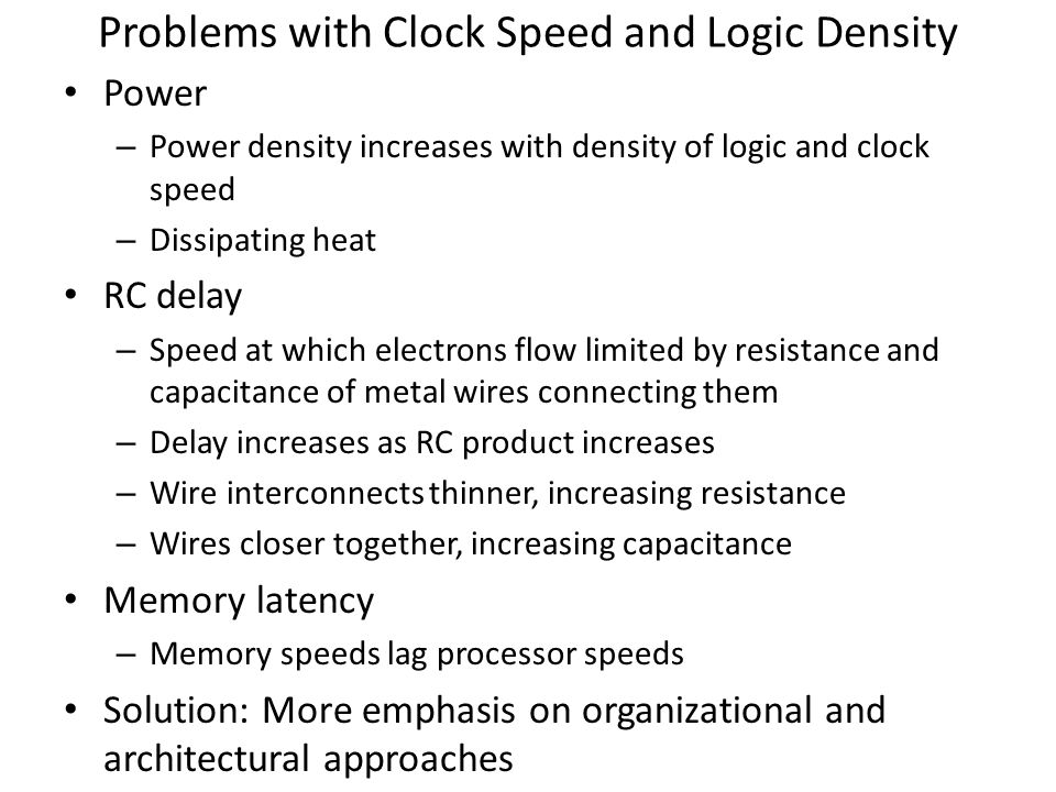 Problems with Clock Speed and Logic Density